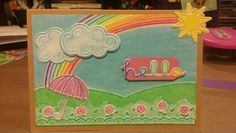 Card by Claire Morrison: Sizzix Hello Rainbow set colored with Gelatos.