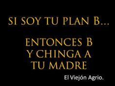 Si soy tu plan B...