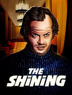 Fan art poster design for one of my favourite films, The Shining. Famous Movies, Good Movies, Everything Film, Stephen King Movies, Shining 2, Here's Johnny, Fan Poster, Classic Horror Movies, Jack Nicholson