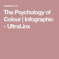 The Psychology of Colour   Infographic - UltraLinx