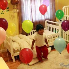Tape balloons around the room while the birthday boy/girl is sleeping. Don't forget to set up a video camera to record their reaction when they get up in the morning. totally doing this next year for selah's birthday. or maybe just for a fun surprise wake up one day. :)