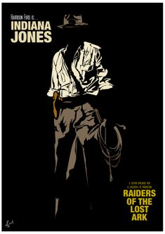 "Indiana Jones, ""Raiders of the Lost Ark"" minimalist movie poster Best Movie Posters, Minimal Movie Posters, Cinema Posters, Movie Poster Art, Cool Posters, Indiana Jones, Henry Jones Jr, Tv, Alternative Movie Posters"