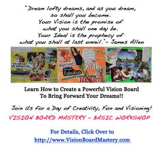 Learn how to create a powerful vision board in the Vision Board Mastery Workshop.
