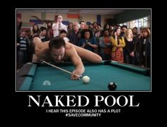 The only way to play pool when you're as hot as Joel McHale #savecommunity