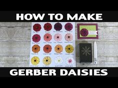 (28) Stamping Jill - How to Make Gerber Daisies - YouTube