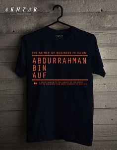 The Father of Business In Islam  Abdurrahman Bin Auf