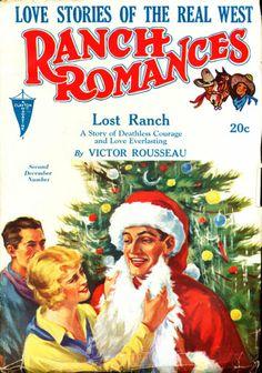 ranch romances 1931 Christmas Cover, Vintage Christmas, Love Story, Ranch, Comic Books, Animation, Romances, Comics, Magazine Covers