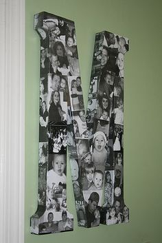 I want to do this...mod podge pictures on a wooden letter.