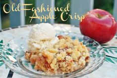 Simple and delicious -- Old-Fashioned Apple Crisp