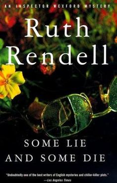 """""""Some Lie and Some Die (Wexford Collection)"""" av Ruth Rendell"""