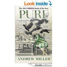 Pure eBook: Andrew Miller: Amazon.co.uk: Kindle Store