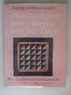 More Needlepoint from America's Great Quilt Designs by Ma…