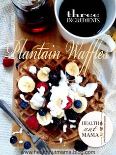 Plantain Waffles – 3 Ingredients | Health Nut Mama