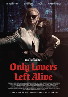 Only Lovers Left Alive | Tilda Swinton, Tom Hiddleston