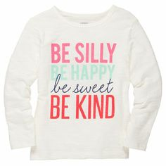 """""""Be Silly, Be Happy, Be Sweet, Be Kind"""" #carters"""