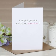 'you're getting married' greetings card by slice of pie designs | notonthehighstreet.com