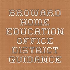 Broward Home Education Office - District Guidance