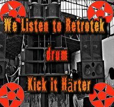 We Listen to Retrotek drum Kick it Härter-Boxidro Dubstep, Trance, Dance Music, Techno, Drums, Dj, Hip Hop, Kicks, Neon Signs