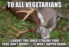 Vegetarian humor.