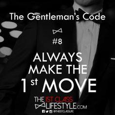 DiggE-mailReddit The Gentleman's Code #8: Always Make The 1st Move DiggE-mailReddit