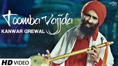 Toomba Vajjda - Kanwar Grewal (Full Video) | Jatinder Shah | Biggest Suf... ਕੰਵਰ ਗਰੇਵਾਲ - ਤੂੰਬਾ ਵਜਦਾ ਝਨਾਂ ਤੋਂ ਪਾਰ ਜੋਗੀਆ