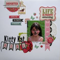 Scrap Savvy Creations: This & That Echo Park Paper, Pattern Paper, Scrapbooking Ideas, Scrapbook Layouts, Little Girls, Kitty, Amazing, Little Kitty, Toddler Girls