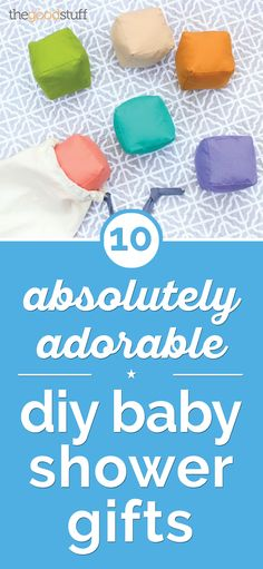10 Absolutely Adorable DIY Baby Shower Gifts
