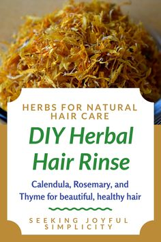 A simple recipe for your hair using calendula, rosemary, plantain, and thyme
