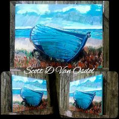 LONELY BLUE SKIFF Art By Scott D Van Osdol by MySalvagedPast
