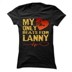 My Heart Only Beat For LANNY Cool Shirt !!! - #lace sweatshirt #chunky sweater. SIMILAR ITEMS => https://www.sunfrog.com/Holidays/My-Heart-Only-Beat-For-LANNY-Cool-Shirt-.html?68278