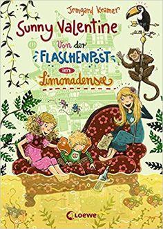 Sunny Valentine – Von der Flaschenpost im Limonadensee: Amazon.de: Irmgard Kramer, Nina Dulleck: Bücher