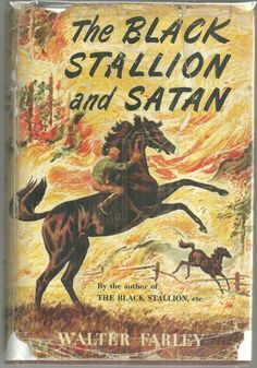Booth & Williams The Black Stallion and Satan by Walter Farley. Illustrated by Milton Menasco. New York:, 208 Pages book. Hardcover with dust jacket. Horse Books, Dog Books, Horse Story, Black Stallion, Horses And Dogs, Vintage Horse, Vintage Drawing, Book Authors, Satan