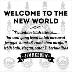 Welcome To The New World !
