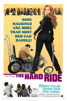 The Hard Ride posters for sale online. Buy The Hard Ride movie posters from Movie Poster Shop. We're your movie poster source for new releases and vintage movie posters. Biker Movies, Cult Movies, Good Girl, Hot Rod Movie, Movie Film, Ride Movie, William Bonner, Robert Fuller, Cool Posters