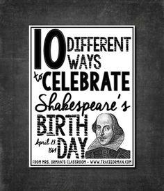 Orman's Classroom: 10 Ways to Celebrate Shakespeare's Birthday Education English, Teaching English, Gifted Education, Special Education, Shakespeare Birthday, British Literature, English Literature, Teaching Activities, Teaching Ideas