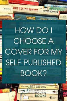 Whether you're still considering self-publishing or you're fully committed to it, many authors find that the book cover design process is even more dreaded than the editing process. Find out how to choose a book cover in three easy steps. Book Writing Tips, Writing Prompts, Writing Ideas, Writing Resources, Editing Writing, Writing Worksheets, Fiction Writing, Writing Quotes, Writers Write
