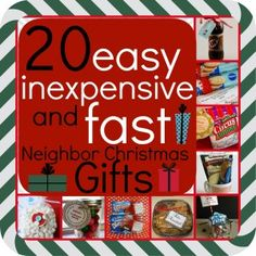 20 EASY, INEXPENSIVE, AND FAST neighbor Christmas gifts. Perfect list with links to printables. Good for teachers, friends, family and classmates.