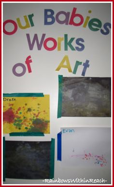 """""""Our Babies Works of Art"""" Display Space for Infant + Toddler Art (Bulletin Board)"""