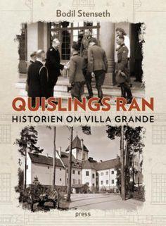 """""""Quislings ran - Historien om Villa Grande"""" av Bodil Stenseth (ISBN: 8232801433, 9788232801435)"""