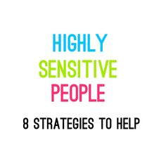 Highly Sensitive People // HSP