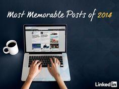 Most Memorable LinkedIn Posts of 2014 by LinkedIn via slideshare