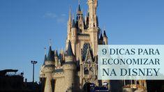 9 Dicas Para Economizar Na Disney