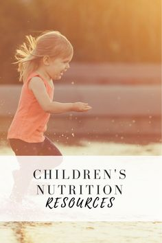 Nurture your child and family with these resources compiled just for you. Don't see what you're looking for? Call or email me with your questions. #nutritionrecipesforkids