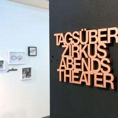 """Buchstaben & Schriftzüge - """"Tagsüber Zirkus abends Theater"""" Holzschriftzug - ein Designerstück von NOGALLERY bei DaWanda"""
