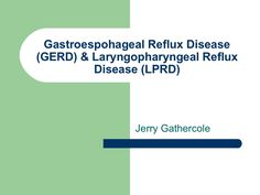 laryngopharyngeal-reflux by Jerry Gathercole via Slideshare