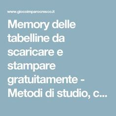 Memory delle tabelline da scaricare e stampare gratuitamente - Metodi di studio, consigli e racconti per bambini