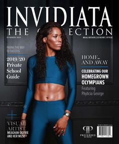 The Invidiata Collection Summer 2019 Burlington Ontario, Social Media Company, Luxury Landscaping, Olympic Athletes, The Way Home, Private School, Print Magazine, Track And Field, Olympians