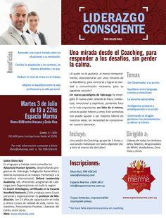 Taller Liderazgo Consciente en Espacio Marma, Carrasco, Montevideo. El día 3 de Julio de 2012