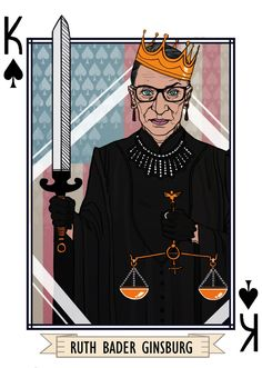 """Ruth Bader Ginsburg - part of a card deck for when you're accused of """"playing the Woman Card"""" Deck Of Cards, Card Deck, Ruth Bader Ginsburg Quotes, Justice Ruth Bader Ginsburg, Feminist Art, Feminist Quotes, Badass Women, Powerful Women, Strong Women"""