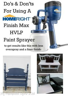 I think most of you know how much I love my Homeright Finish Max HVLP Paint Sprayer. In this post, I'm going to give you my best tips for Do's & Don'ts while using a Finish Max. You can learn from … Spray Paint Furniture, Furniture Makeover, Painted Furniture, Furniture Refinishing, Furniture Update, Antique Furniture, Diy Furniture, Outdoor Furniture, Hvlp Paint Sprayer